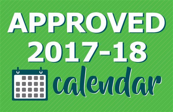 boe approves 2017 2018 parent teacher calendar