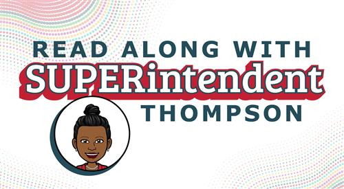 Read Along with SUPERintendent Thompson graphic