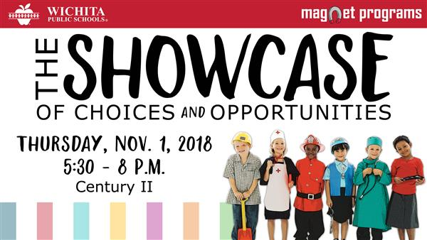 Showcase of Choices and Opportunities