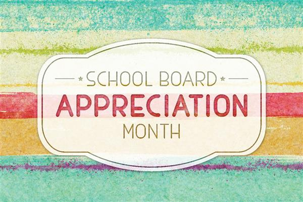 It's School Board Appreciation Month