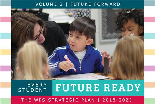 WPS Strategic Plan, Volume 2 – Future Forward!
