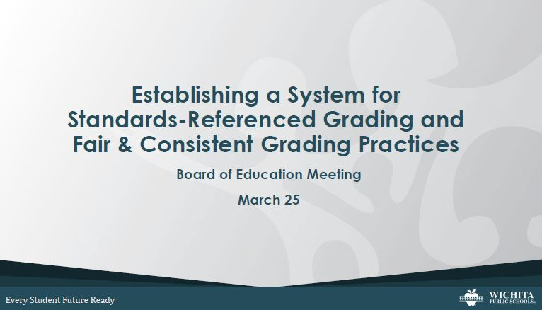 WPS will begin to implement fair and consistent grading practices