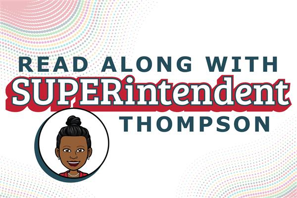 Read Along With SUPERintendent Thompson