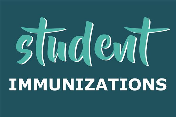 Students need current immunizations by October 18