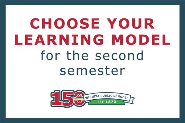 Choose Your Second Semester Learning Model