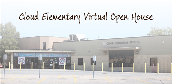 Cloud Elementary Virtual Open House