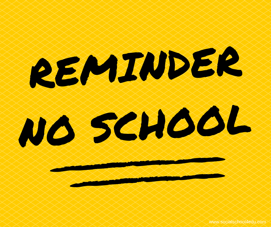 No School Friday 10/18 and Monday 10/21