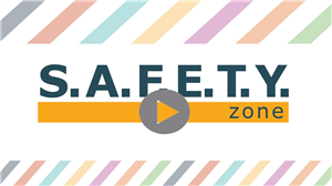 SAFETY Zone Video
